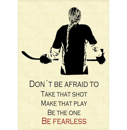 Poster med ram - Be fearless - A3