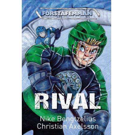 Förstafemman - Rival